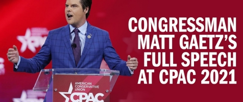 EXPLOSIVE: Gaetz Shreds the Media, the Establishment, and Cancel Culture at CPAC